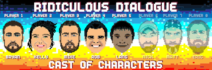 Ridiculous Dialogue Podcast Cast of Characters