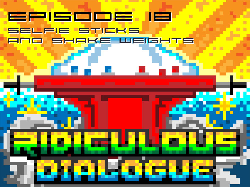 Ridiculous Dialogue Podcast: Episode 18