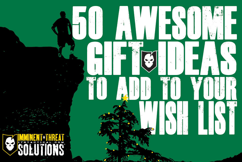 50 gift ideas to make your christmas more awesome its tactical 50 gift ideas to make your christmas more awesome negle Gallery