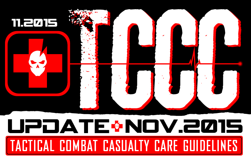 CoTCCC Tactical Combat Casualty Care Guidelines: November 2015 Update