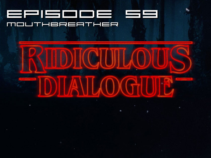 ridiculous-dialogue-episode-59-main
